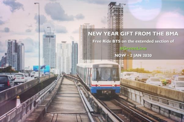 来自曼谷都会行政局(BMA)的新年礼物,免费乘坐轻轨BTS #绿线 的延伸部分!